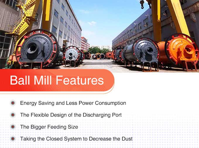 Advantages and features of ball mill
