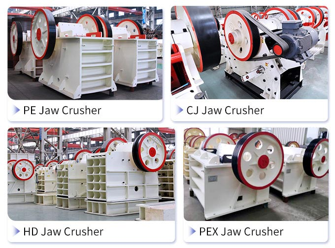 Different series of jaw crusher