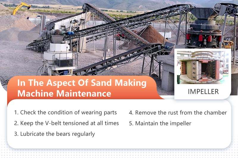 How to maintain the sand making machine
