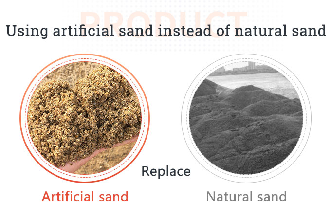 Using artificial sand instead of natural sand