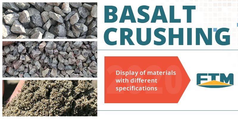 Basalt crushing and display of materials with different specificions
